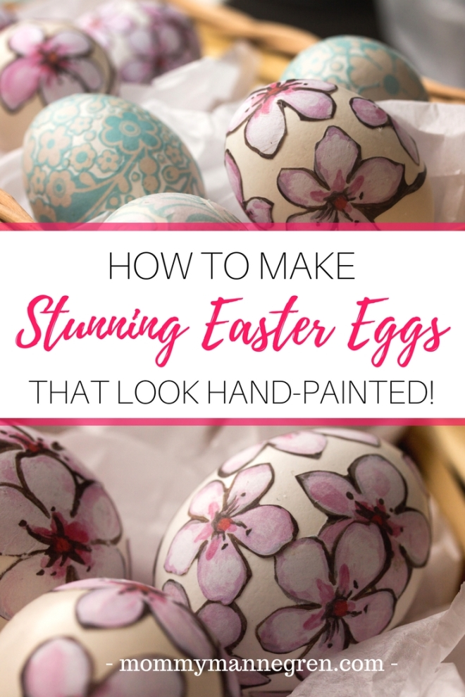 How to Make Stunning Easter Eggs that Look Hand Painted!