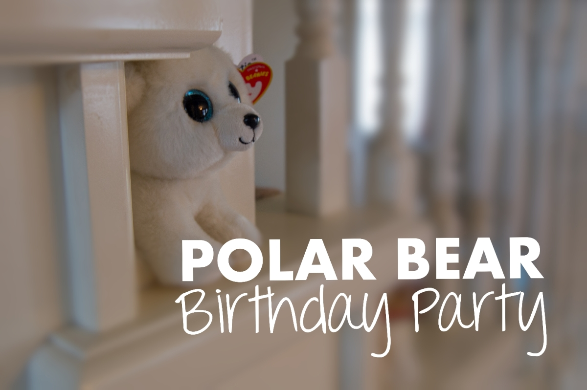A Polar Bear Birthday Party Mommy Mannegren