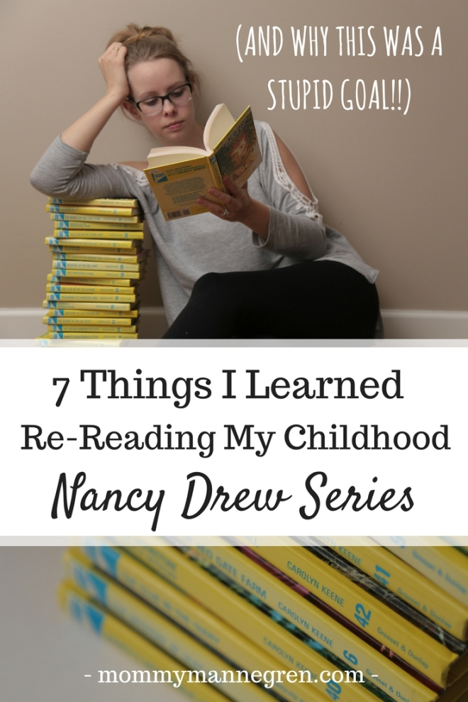 7 Things I Learned Re-Reading My Childhood Nancy Drew Series & Why this was a stupid goal!
