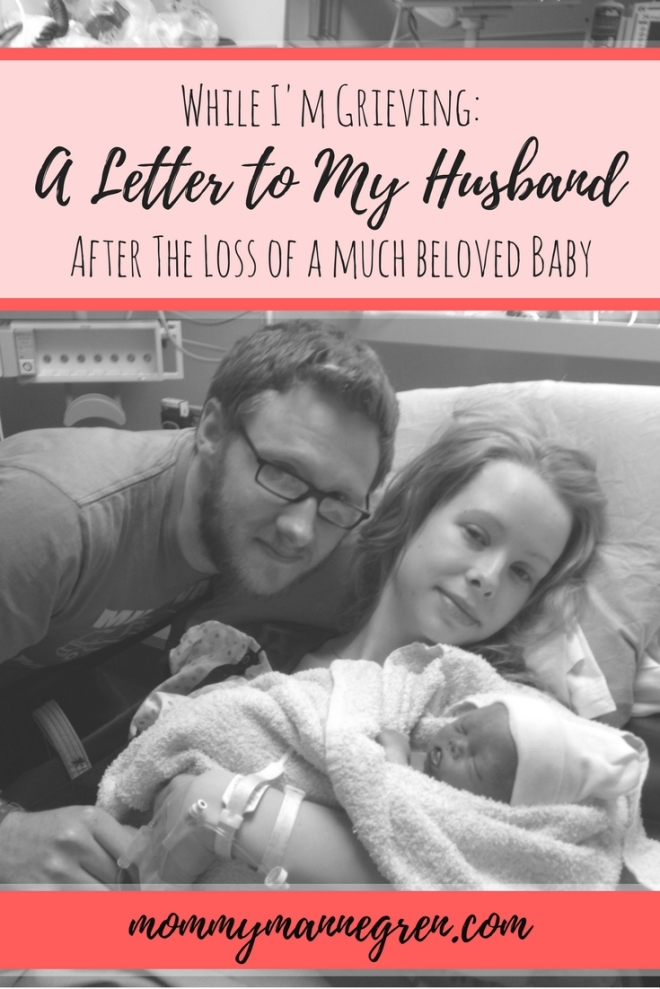 A Letter to My Husband While I'm Grieving the Loss of A Baby