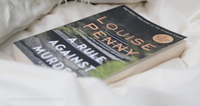A Rule Against Murder: Louise Penny