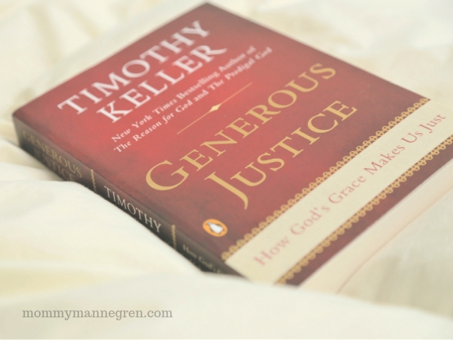 Generous Justice -- Timothy Keller