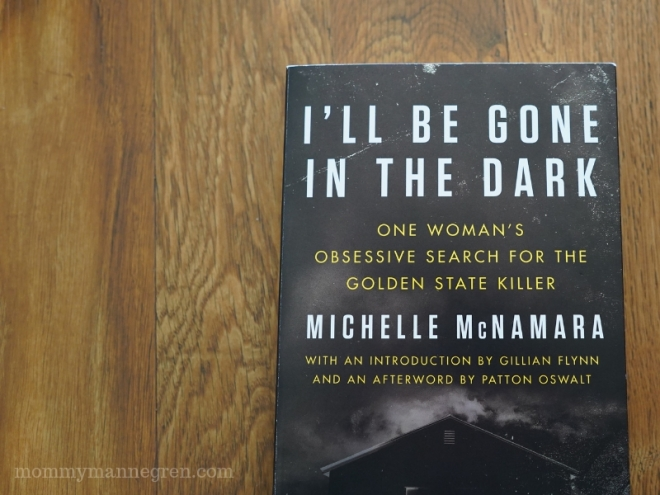 March Reads: I'll Be Gone in the Dark